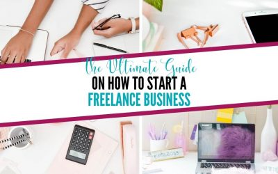 The Ultimate Guide on How to Start a Freelance Business with No Money