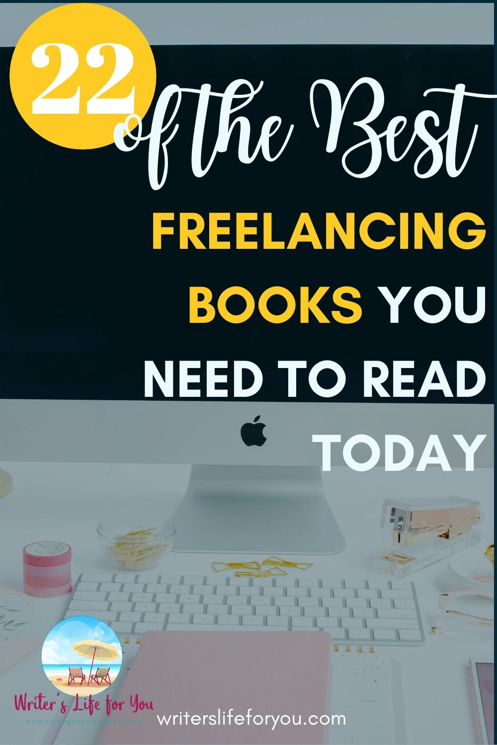 22 Amazing Books on Freelancing You Need to Read